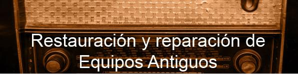 reparacion Equipos Antiguos