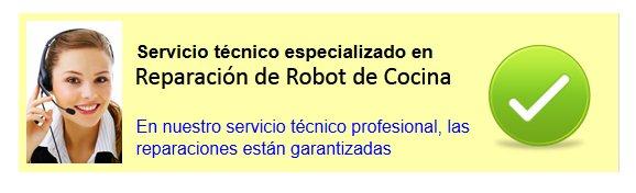 Servicio técnico Robot de Cocina